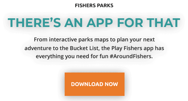 fishers parks | there's an app for that | from interactive parks maps to plan your next adventure