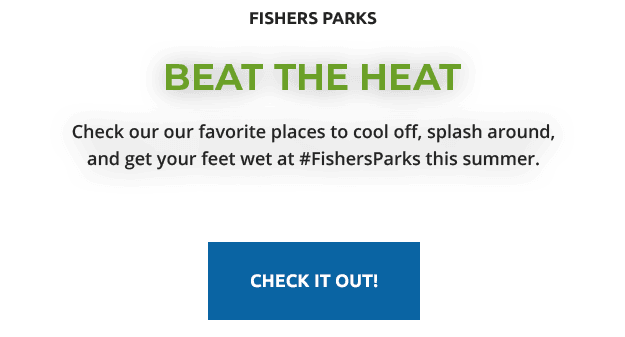 fishers parks | beat the heat | Check our our favorite places to cool off, splash around, and get yo